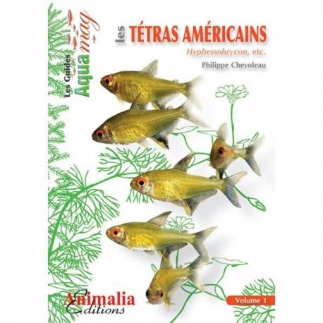 le GUIDE AQUAMAG LES TETRAS AMERICAINS VOLUME 1