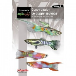 AQUAMAG GUPPY PASSION TOME 2