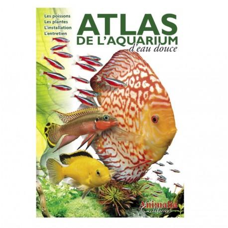 ATLAS DE L AQUARIUM D EAU DOUCE
