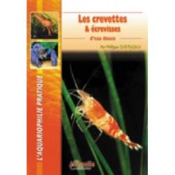 LES CREVETTES & ECREVISSES D EAU DOUCE